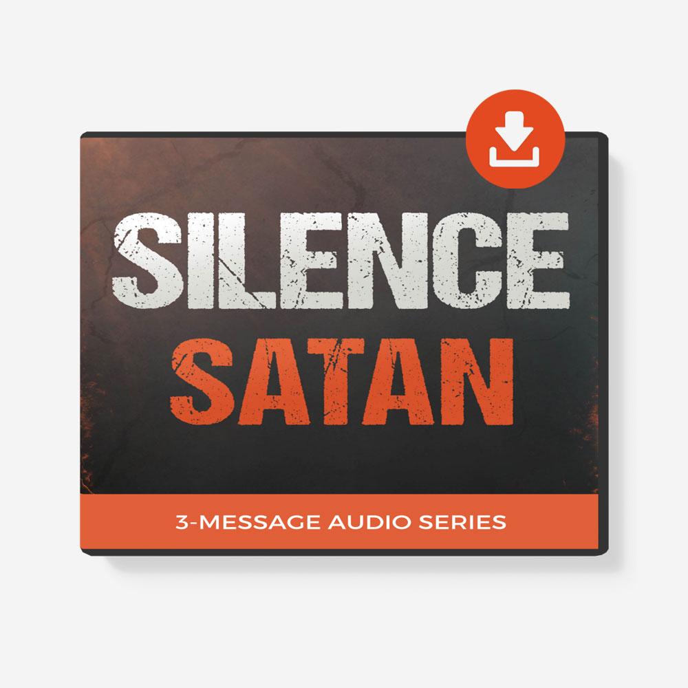 Silence Satan 3-Message Audio Series